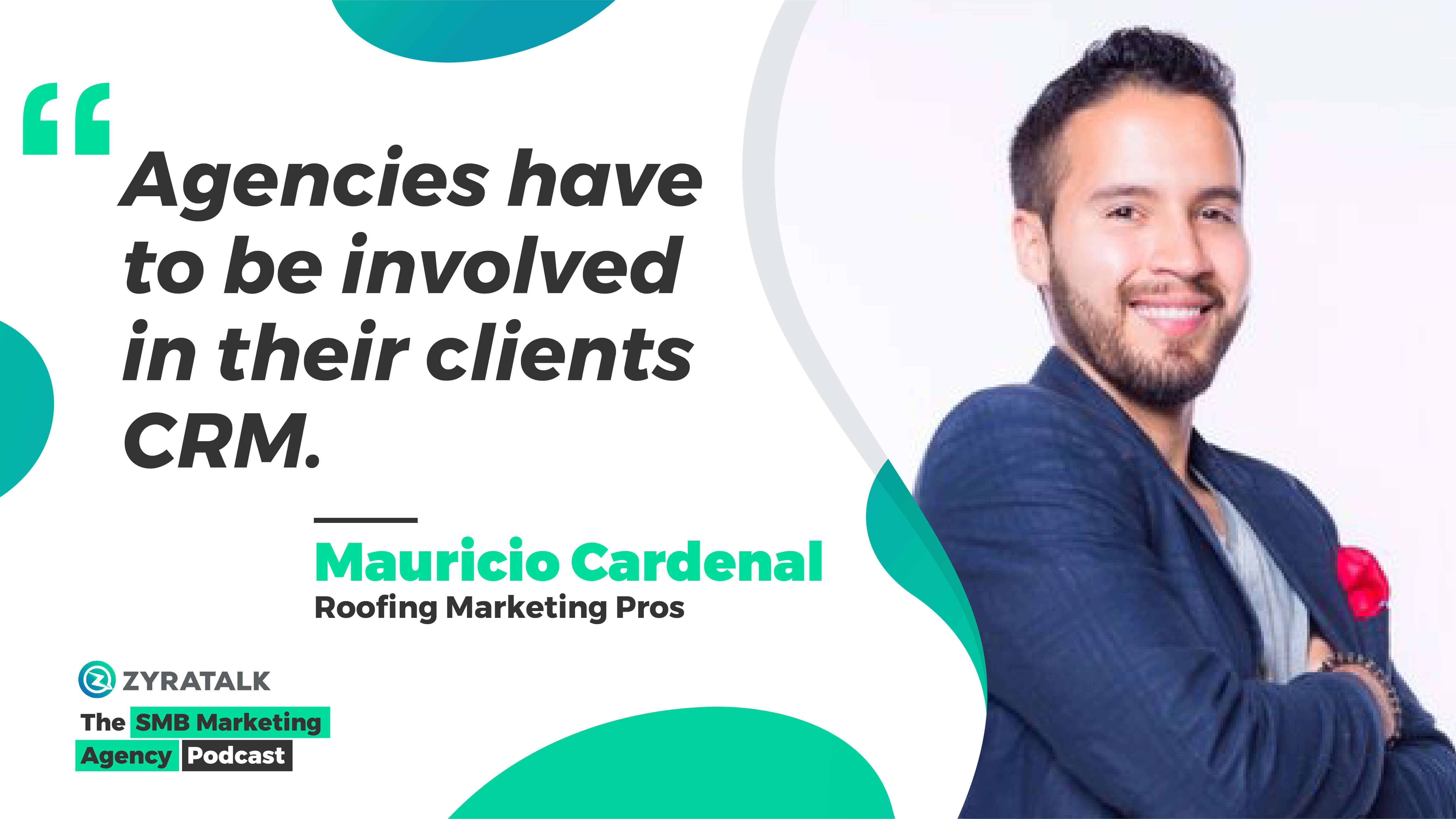 marketing podcast for small business mauricio cardenal roofing marketing pros
